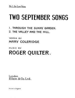 Roger Quilter: Two September Songs Op.18 Nos. 5 And 6 (Low Voice)