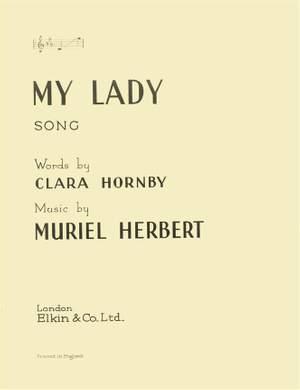 Muriel Herbert: My Lady