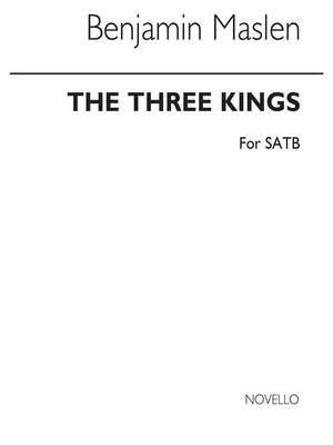 Benjamin Maslen: The Three Kings