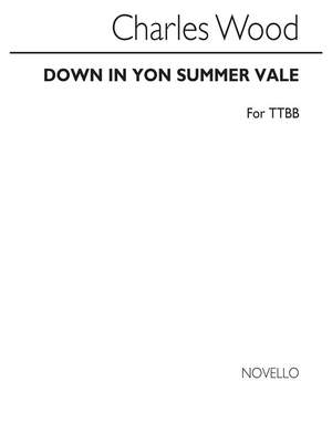 Charles Wood: C Down In Yon Summer Vale (For Rehearsal Only)