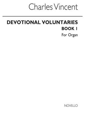 Charles J. Vincent: Devotional Voluntaries Book 1 (Two Staves)