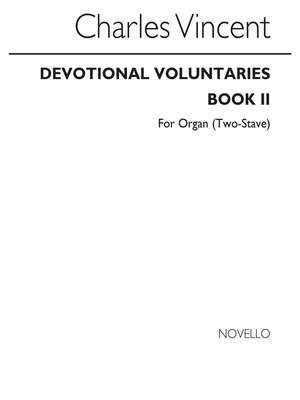 Charles J. Vincent: Devotional Voluntaries For (Two-stave)