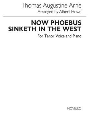 Thomas Augustine Arne_Thomas Augustine Arne: T Now Phoebus Sinketh In The West In Ab