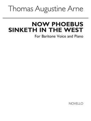 Thomas Augustine Arne_Thomas Augustine Arne: Now Phoebus Sinketh In The West In Eb