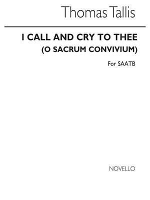 Thomas Tallis: O Sacrum Convivium (I Call And Cry To Thee)
