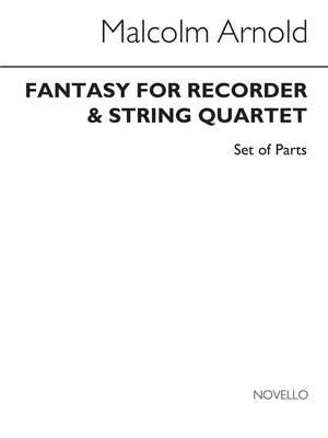Malcolm Arnold: Fantasy For Recorder And String Quartet Op.140