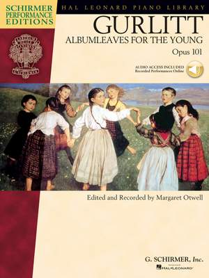 Cornelius Gurlitt: Albumleaves for the Young, Opus 101