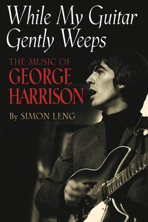 Simon  Leng: While My Guitar Gently Weeps -
