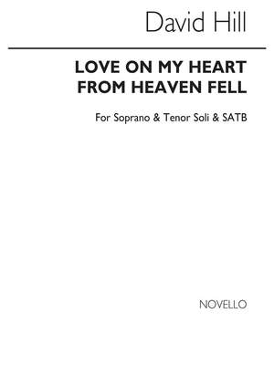 David Hill: Love On My Heart From Heaven Fell