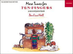 Hall, Pauline: More Tunes for Ten Fingers