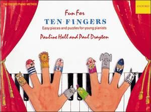 Hall, Pauline: Fun for Ten Fingers