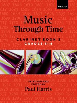 Music through Time: Clarinet Book 3