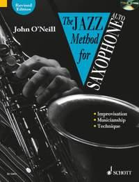 John O'Neill: The Jazz Method for Saxophone - Alto