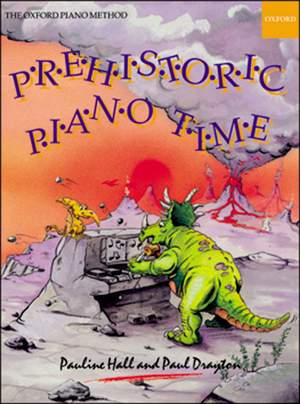 Hall, Pauline: Prehistoric Piano Time