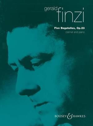 Gerald Finzi: Five Bagatelles, Op. 23