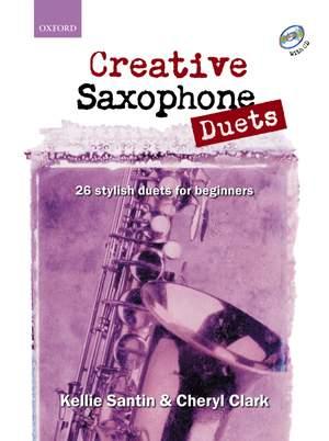 Santin, Kellie: Creative Saxophone Duets + CD