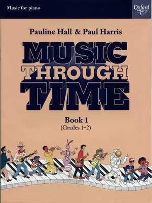 Harris, Paul: Music through Time Piano Book 1