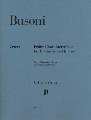 Busoni, F: Early Character Pieces for Clarinet and Piano (First Edition)