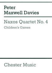 Peter Maxwell Davies: Naxos Quartet No.4 - Children's Games