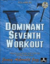Jamey Aebersold: Volume 84 Dominant 7th Workout