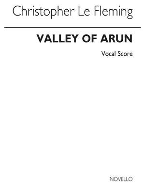 Christopher Le Fleming: Le Fleming Valley Of Arun Satb/Pf