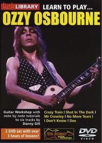 Ozzy Osbourne_Randy Rhoads_Zakk Wylde: Learn To Play Ozzy Osbourne