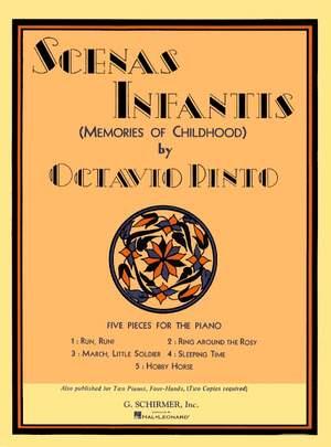 Octavio Pinto: Scenis Infantis (Memories of Childhood)