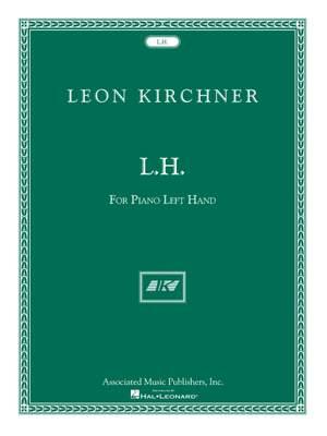 Leon Kirchner: L.H. for Leon Fleisher