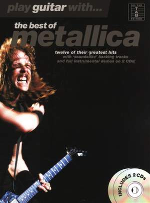 Play Guitar With... The Best Of Metallica