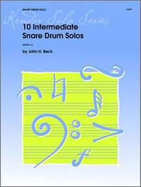 John H. Beck: 10 Intermediate Snare Drum Solos