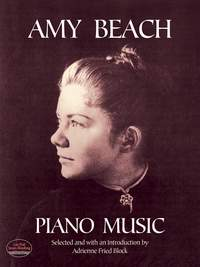Amy Marcy Beach: Amy Beach Piano Music