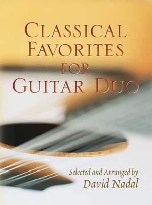 Daval Nadal: Classical Favorites For Guitar Duo