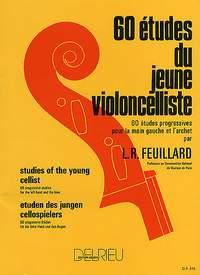 Louis R. Feuillard: 60 Etudes Du Jeune Violoncelliste (Young Cellists)