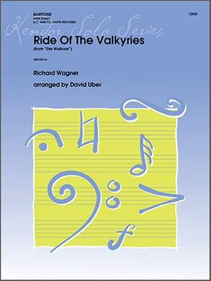 Richard Wagner: Ride Of The Valkyries From Die Walkure