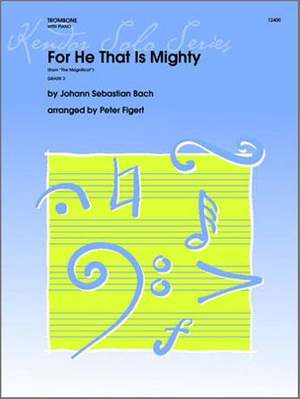 Johann Sebastian Bach: For He That Is Mighty (from The Magnificat)