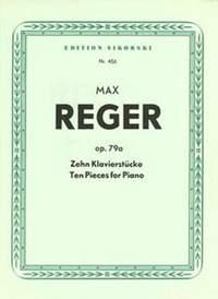 Max Reger: 10 Klavierstücke