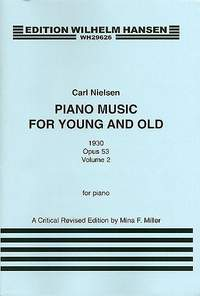 Carl Nielsen: Piano Music For Young And Old Op.53 Book 2