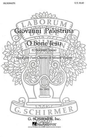 Giovanni Pierluigi da Palestrina: O Bone Jesu O Blessed Jesus