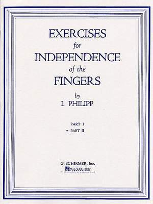 Isidore Philipp: Exercises for Independence of Fingers - Book 2