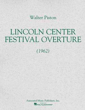 Walter Piston: Lincoln Center Festival Overture (1962)