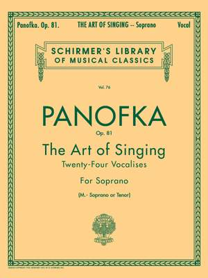 Heinrich Panofka: Art of Singing (24 Vocalises), Op.81