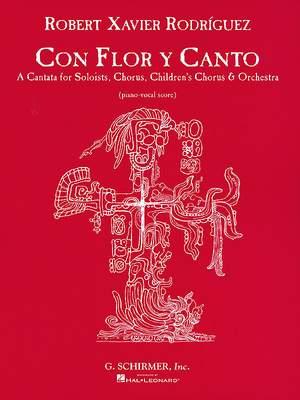 Robert Xavier RodrÝguez: Con Flor Y Canto