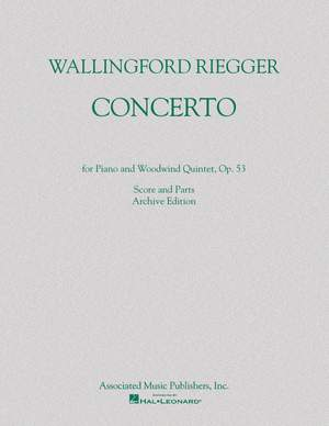 Wallingford Riegger: Concerto for Piano and Woodwind Quintet, Op. 53