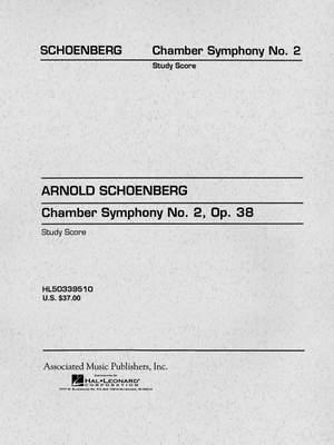 Arnold Schönberg: Chamber Symphony No. 2, Op. 38