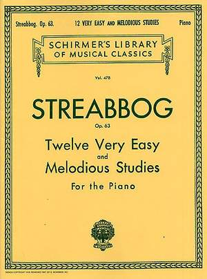 Louis Streabbog: 12 Very Easy and Melodious Studies, Op. 63
