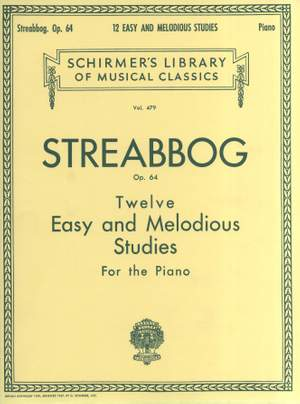 Louis Streabbog: 12 Easy and Melodious Studies, Op. 64 (Grade 2)