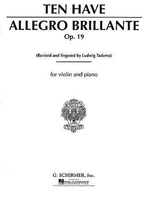 Willem Ten  Have: Allegro Brillante Opus 19 ( edited Ludwig Tadema )