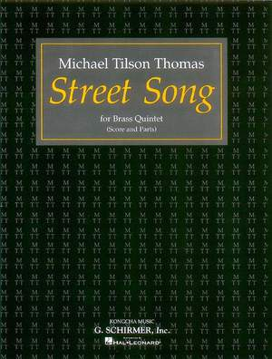 Michael Tilson Thomas: Street Song