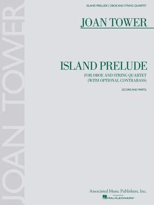 Joan Tower: Island Prelude