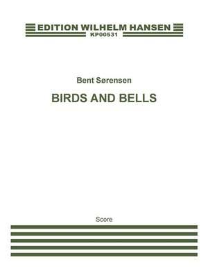 Bent Sørensen: Birds And Bells